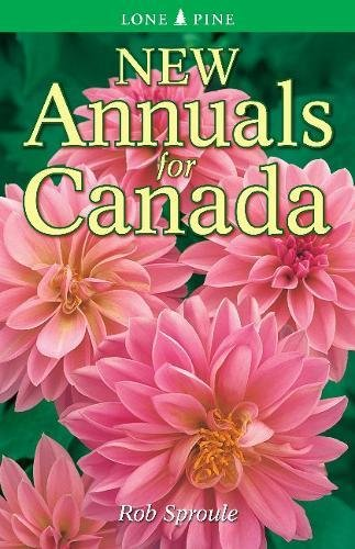 New Annuals for Canada: Rob Sproule