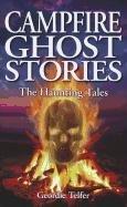 Campfire Ghost Stories - The Haunting Tales: Telfer, Geordie
