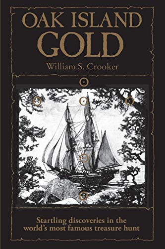 9781551090498: Oak Island Gold: Startling New Discoveries in the World's Most Famous Treasure Hunt