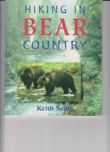 Hiking in Bear Country (1551091100) by Keith Scott