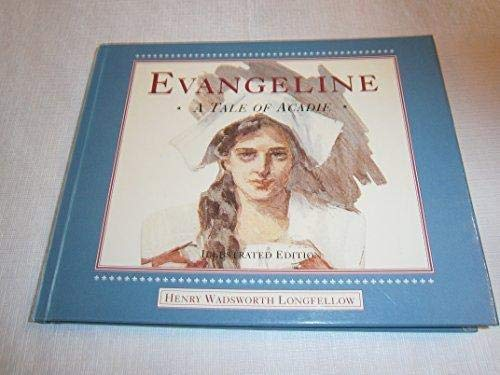 EVANGELINE; A TALE OF ACADIE: Longfellow, Henry Wadsworth, Illustrated by Darley, F. O. C.