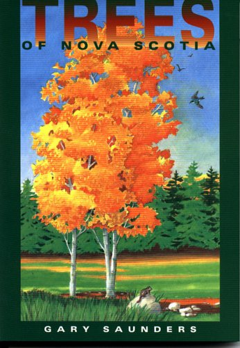 9781551091235: Trees of Nova Scotia: A Guide to the Native and Exotic Species