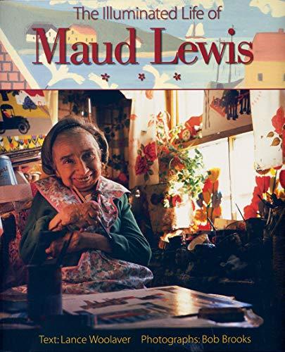 9781551092171: The Illuminated Life of Maud Lewis