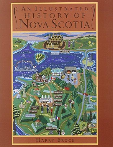 Illustrated History of Nova Scotia: Harry Bruce