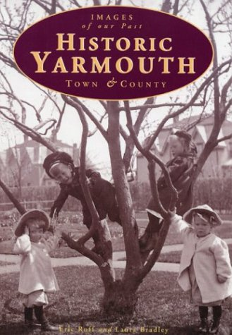 9781551092201: Historic Yarmouth: Town & county