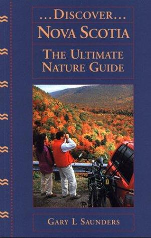 9781551092423: Discover Nova Scotia: The Ultimate Nature Guide