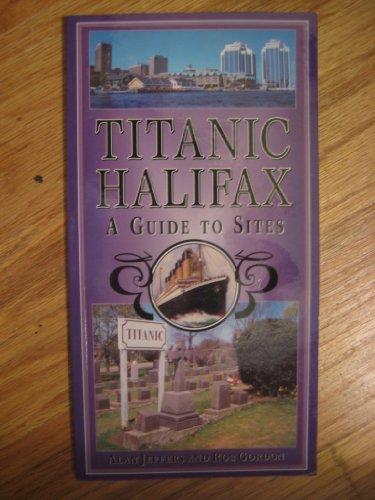Titanic Halifax: Alan Jeffers; Rob
