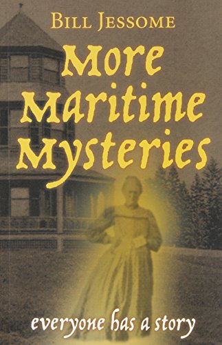 More Maritime Mysteries : Everyone Has A Story
