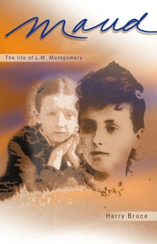 Maud: The Early Years of L.M. Montgomery: Bruce, Harry