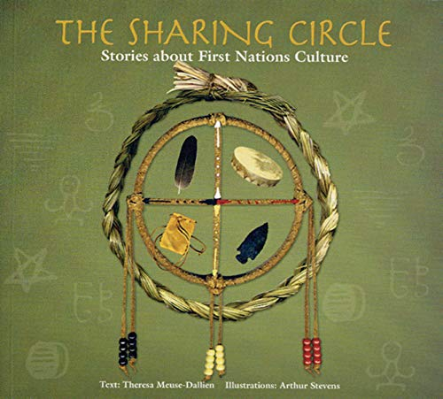 9781551094502: The Sharing Circle: Stories about First Nations Culture