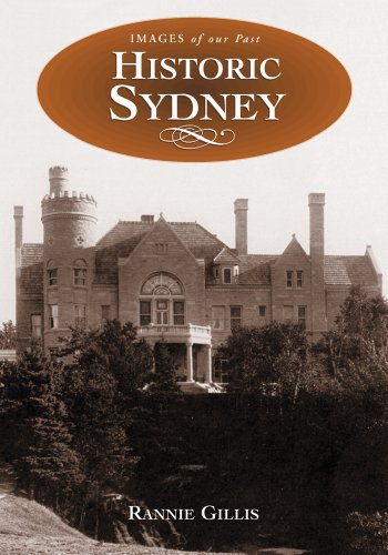 9781551094595: Historic Sydney (images of Our past)