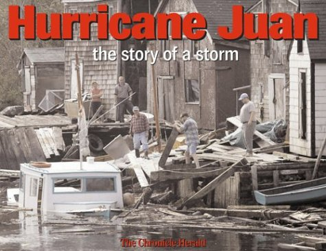 9781551094779: Hurricane Juan: The Story of a Storm