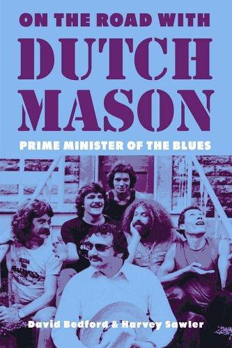 On the Road with Dutch Mason: Bedford, David; Sawler,