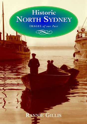 9781551095400: Historic North Sydney (images of Our past)