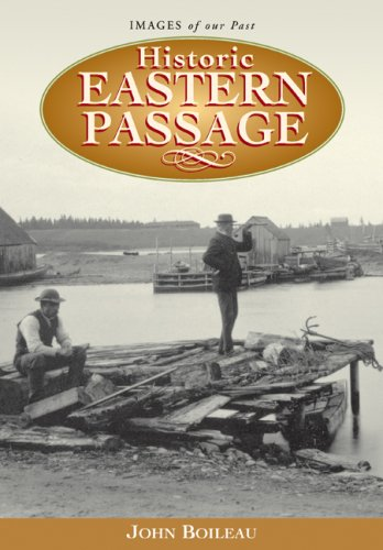 HISTORIC EASTERN PASSAGE, INCLUDING IMPEROYAL, SHEARWATER, SOUTH: Boileau, John