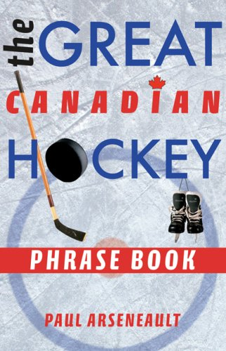 9781551096391: The Great Canadian Hockey Phrase Book