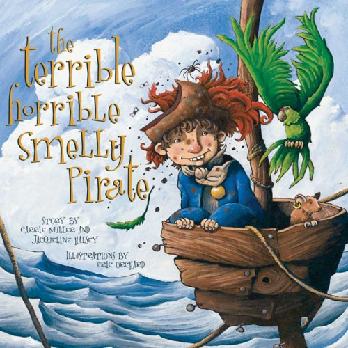 9781551096551: Terrible, Horrible, Smelly Pirate