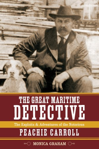 The Great Maritime Detective: Peachie Carroll