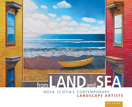 9781551097299: From Land and Sea: Nova Scotia's Contemporary Landscape Artists
