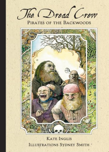 9781551097374: The Dread Crew: Pirates of the Backwoods