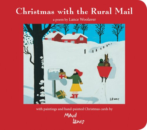 Christmas With the Rural Mail: Woolaver, Lance/ Lewis,
