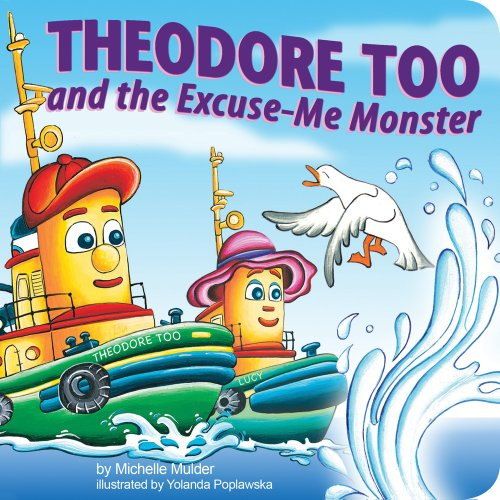Theodore Too and the Excuse-Me Monster: n/a