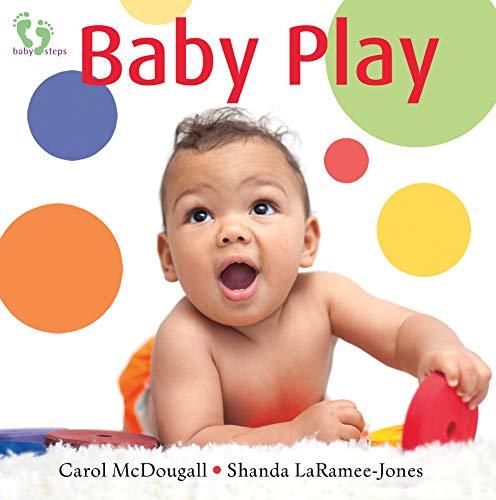 Baby Play (Baby Steps): LaRamee-Jones, Shanda, McDougall,