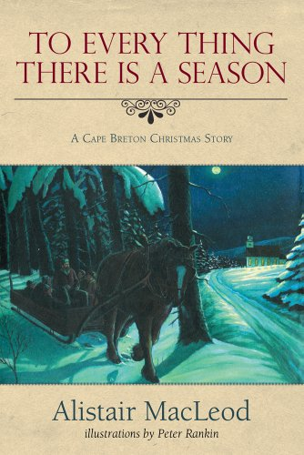 9781551099439: To Every Thing there is a Season: A Cape Breton Christmas Story