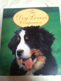 9781551101156: The Dog Lover's Companion