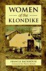 9781551103754: Women of the Klondike