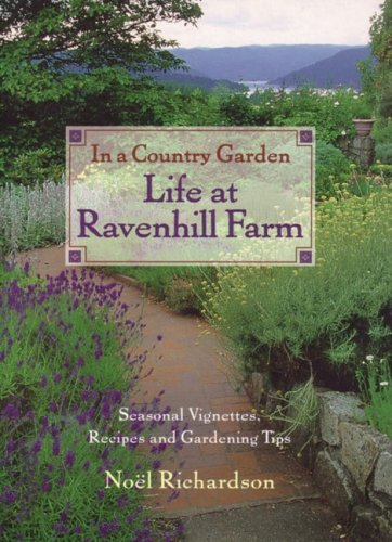 9781551103990: In a Country Garden: Life at Ravenhill Farm