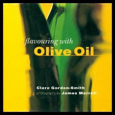 9781551105017: FLAVOURING (Flavoring) WITH OLIVE OIL