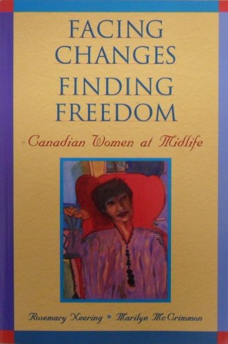 Facing changes, finding freedom: Canadian women at midlife