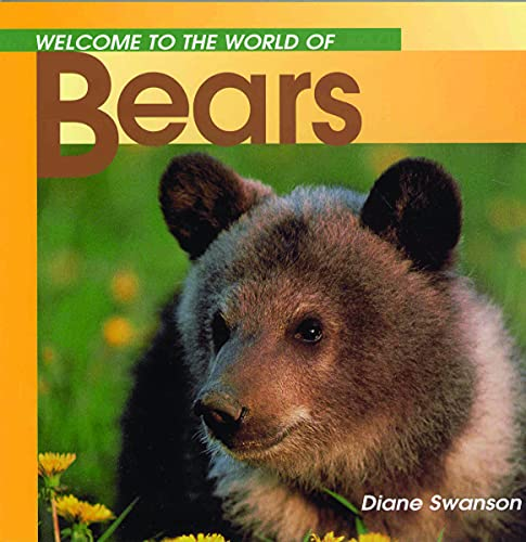 9781551105192: Welcome to the World of Bears (Welcome to the World Series)