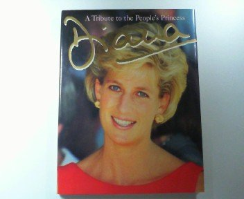 9781551107158: Diana - A Tribute to the People's Princess