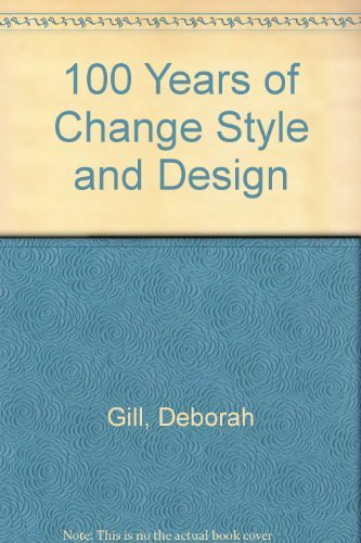Style & Design: 100 Years of Change