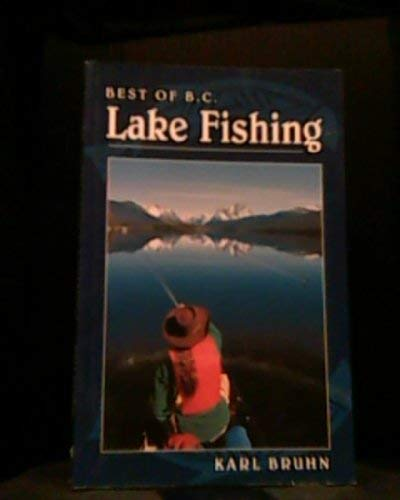 Best of B.C. Lake Fishing