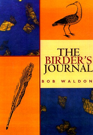 9781551107738: The Birder's Journal