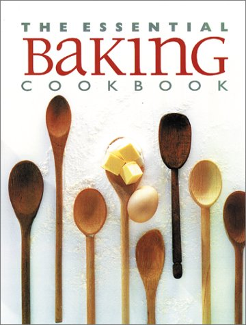 The Essential Baking Cookbook (9781551108506) by N/a