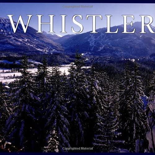 9781551108575: Whistler (Canada Series)