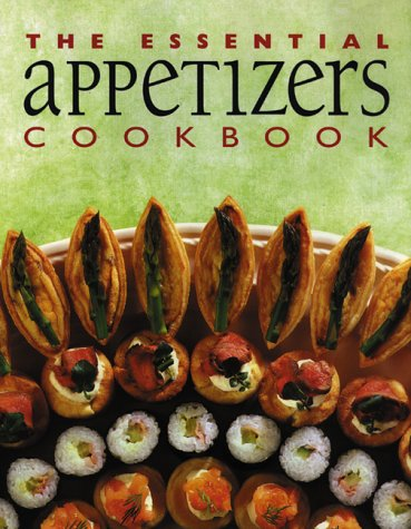 9781551109633: The Essential Appetizers Cookbook (Essential Cookbooks)