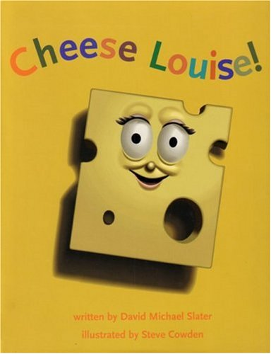 9781551109657: Cheese Louise!