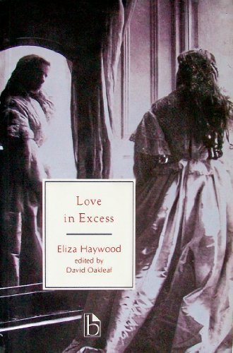 9781551110165: Love in Excess: Or, The Fatal Enquiry (Broadview Literary Texts)