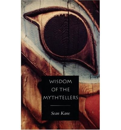 9781551110417: Wisdom of the Mythtellers