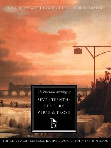 9781551110530: The Broadview Anthology of Seventeenth-Century Verse and Prose (Broadview Anthologies of English Literature)
