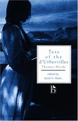 Tess of the d'Urbervilles (Broadview Literary Texts): Maier, Thomas Hardy