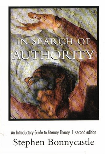 9781551110837: In Search of Authority: Introductory Guide to Literary Theory