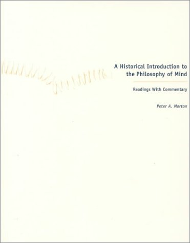 9781551110875: A Historical Introduction to the Philosophy of Mind: Readings with Commentary