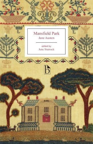 Mansfield Park (Broadview Literary Texts): Austen, Jane