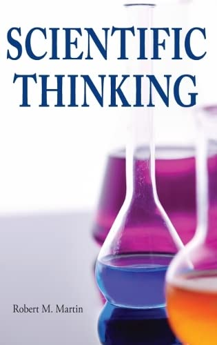 Scientific Thinking (1551111306) by Robert M. Martin